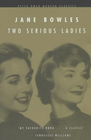 Book Review:  Two Serious Ladies by Jane Bowles
