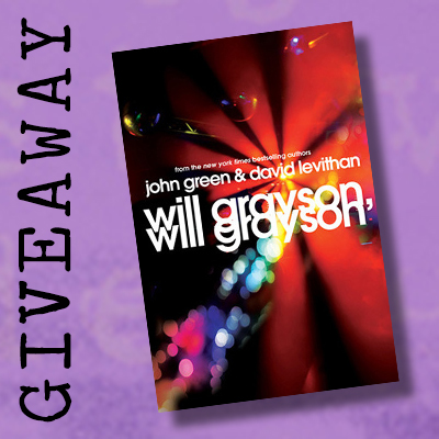 Giveaway:  Will Grayson, Will Grayson by John Green and David Levithan