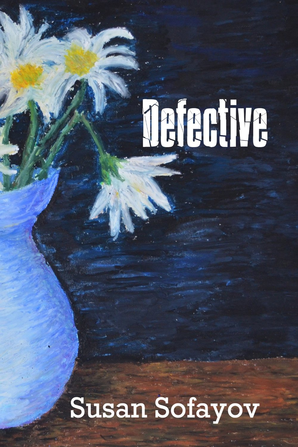 Book Review: Defective by Susan Sofayov
