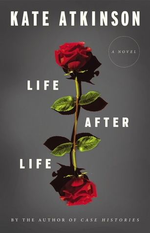 Book Review: Life After Life by Kate Atkinson