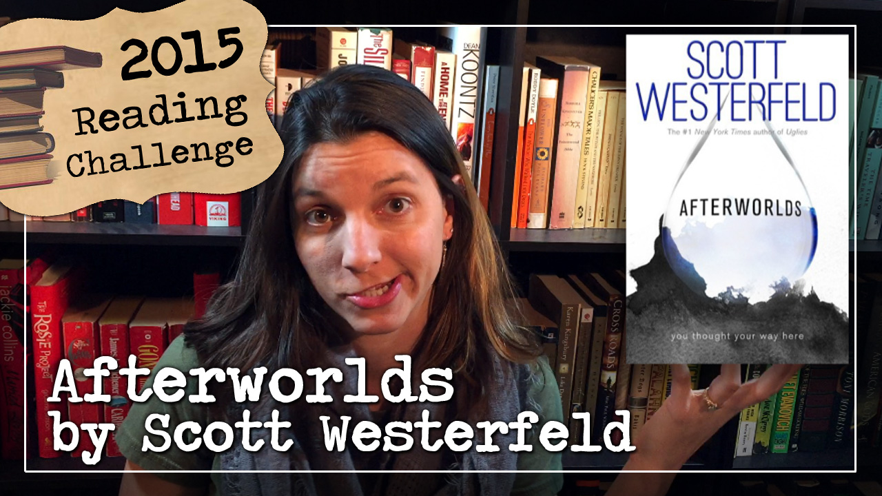BookTube Video: Afterworlds by Scott Westerfeld