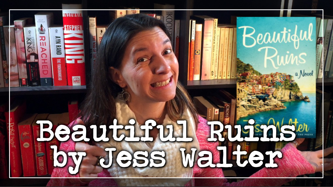 BookTube Video: Beautiful Ruins by Jess Walter