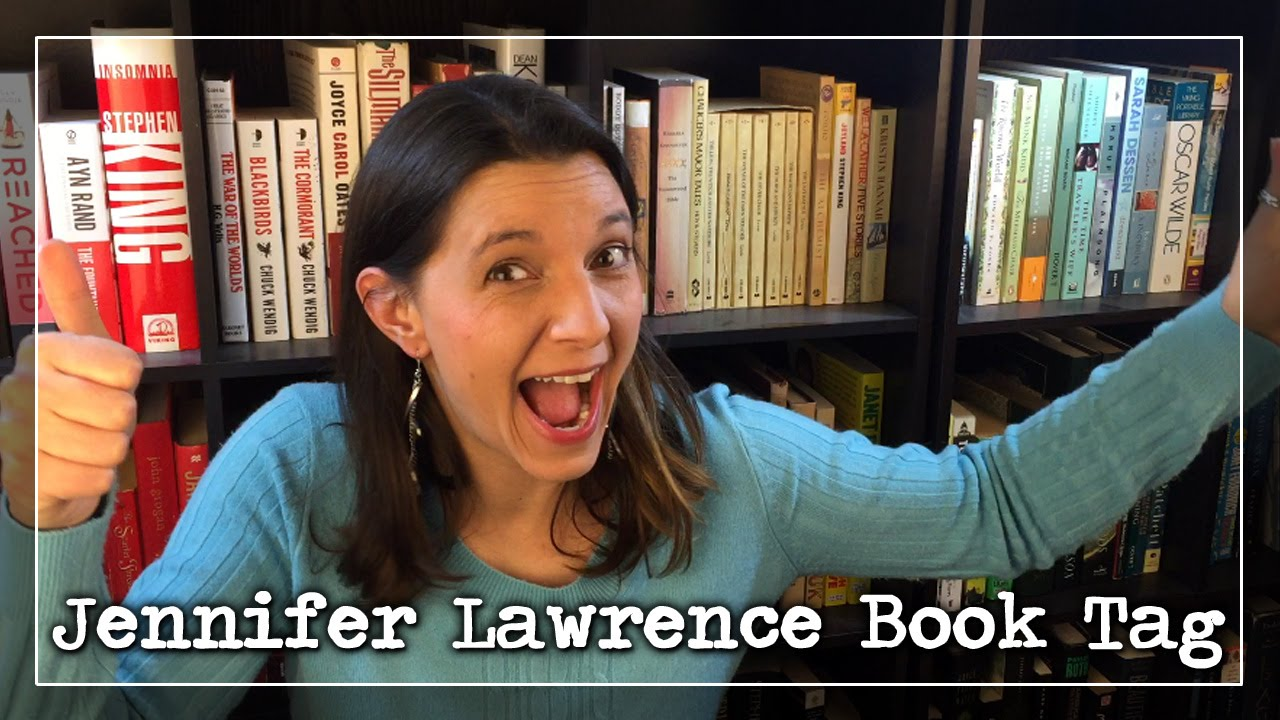 BookTube Video: Jennifer Lawrence Book  Tag