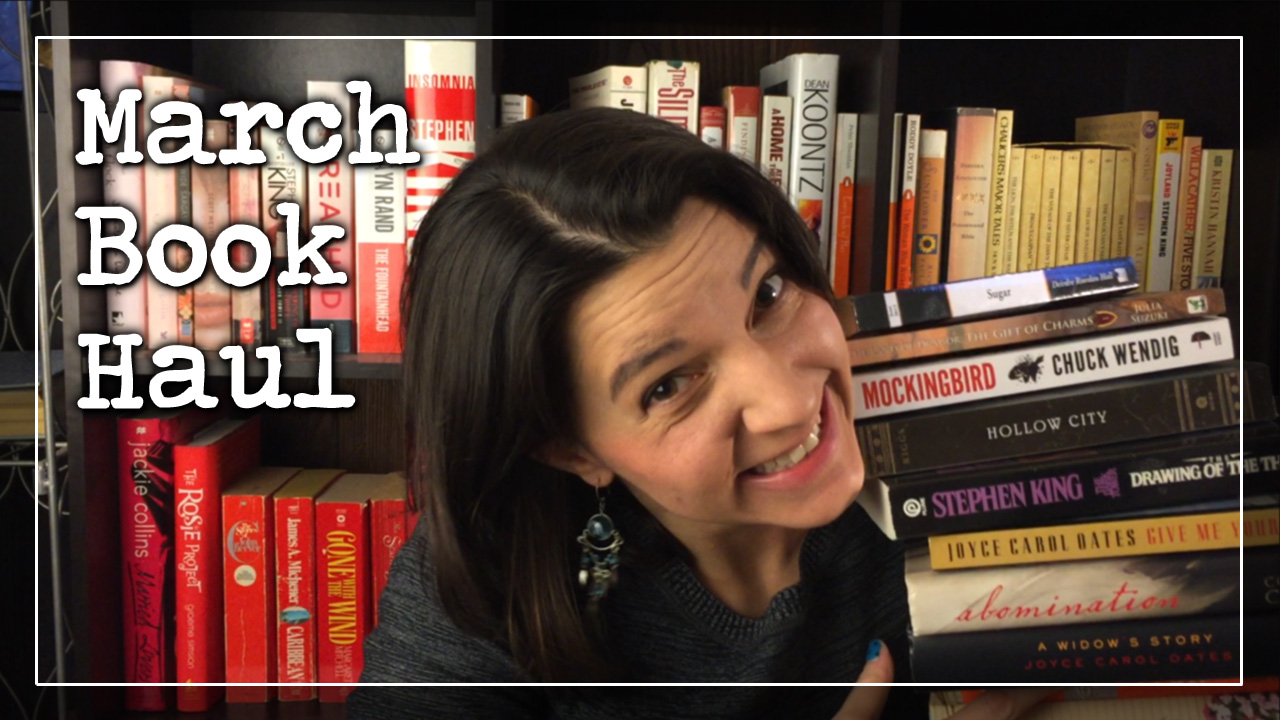 BookTube Video: March Book Haul