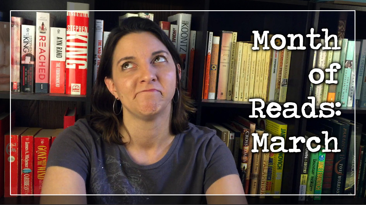 BookTube Video:  Month of Reads – March