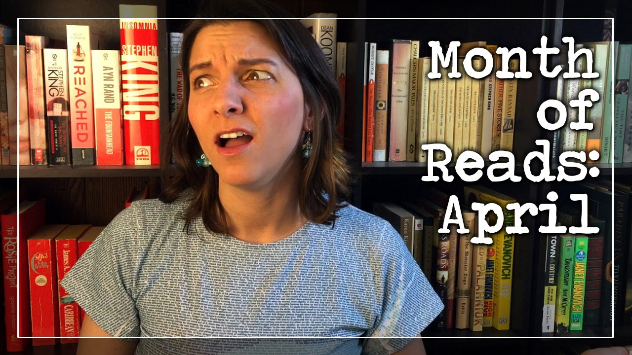 BookTube Video:  Month of Reads – April